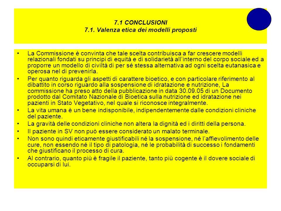 7.1 CONCLUSIONI 7.1. Valenza etica dei modelli proposti