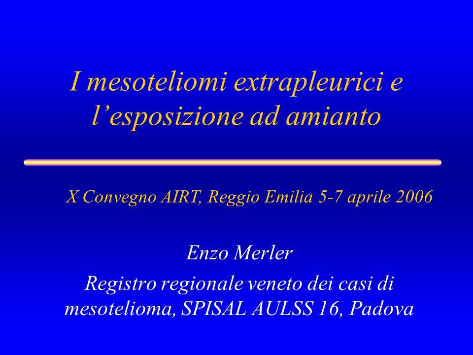 I mesoteliomi extrapleurici e l'esposizione ad amianto