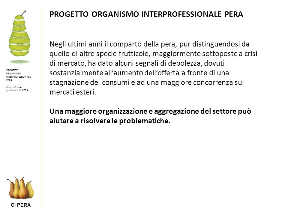 PROGETTO ORGANISMO INTERPROFESSIONALE PERA