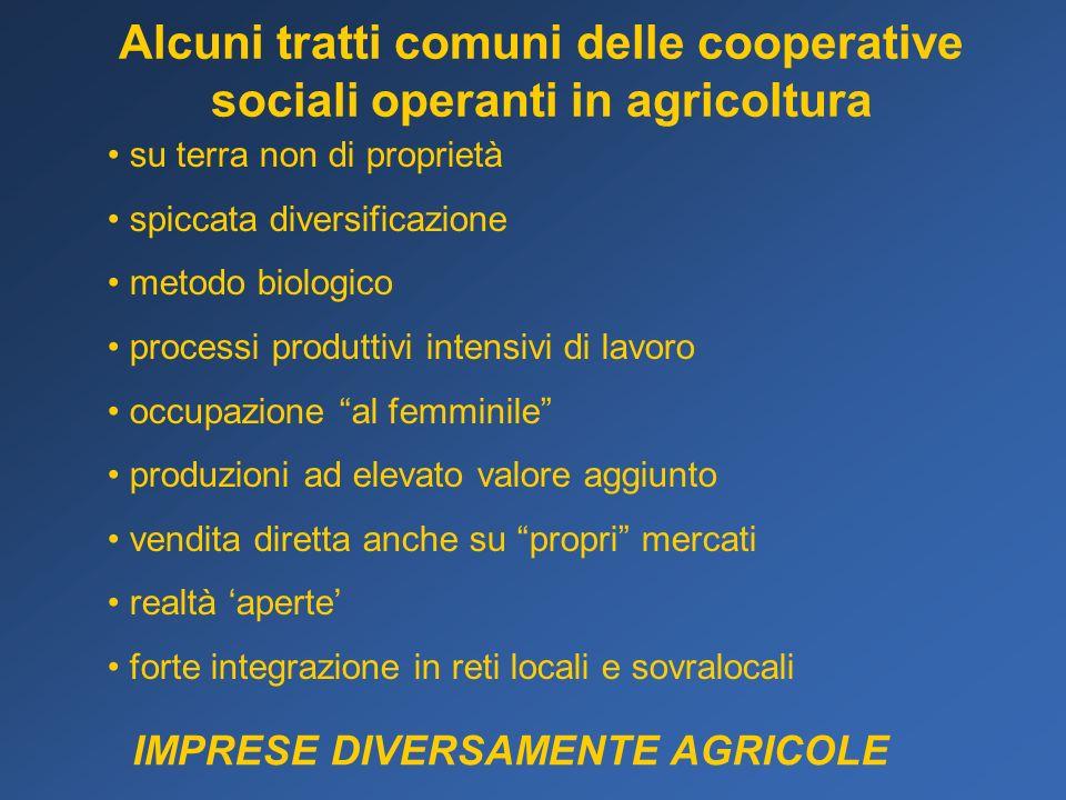 Alcuni tratti comuni delle cooperative sociali operanti in agricoltura