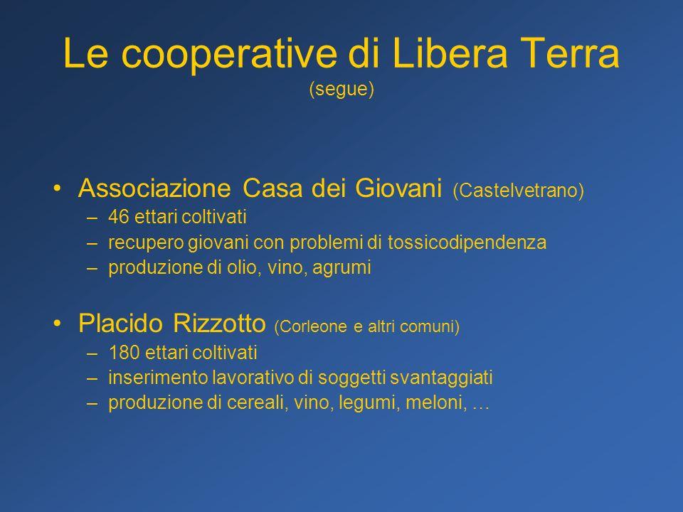 Le cooperative di Libera Terra (segue)