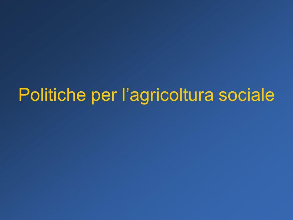 Politiche per l'agricoltura sociale