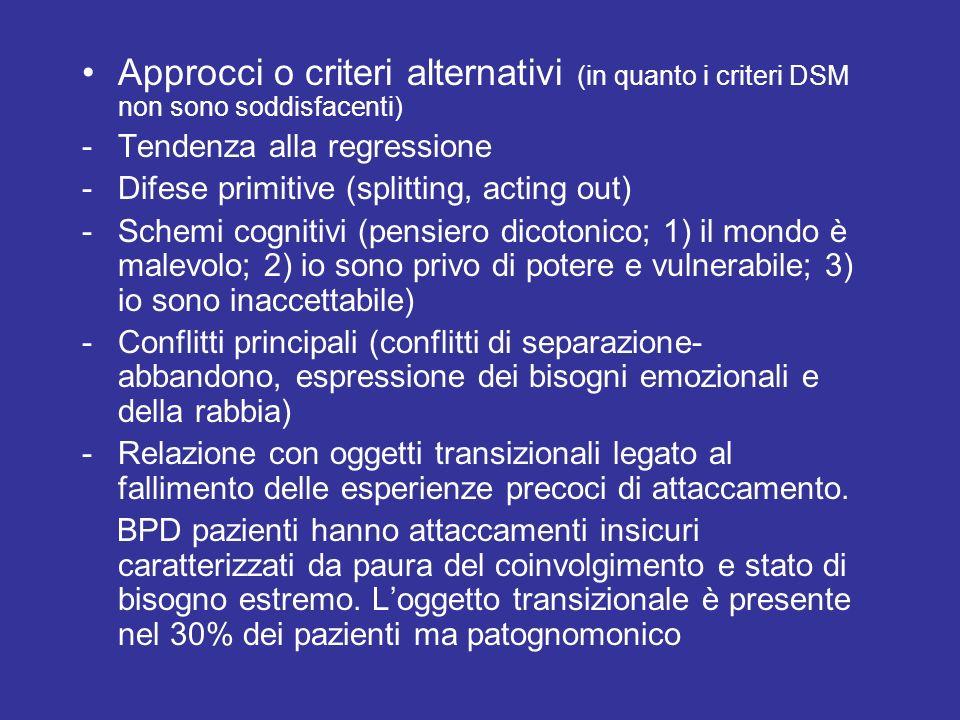 Approcci o criteri alternativi (in quanto i criteri DSM non sono soddisfacenti)