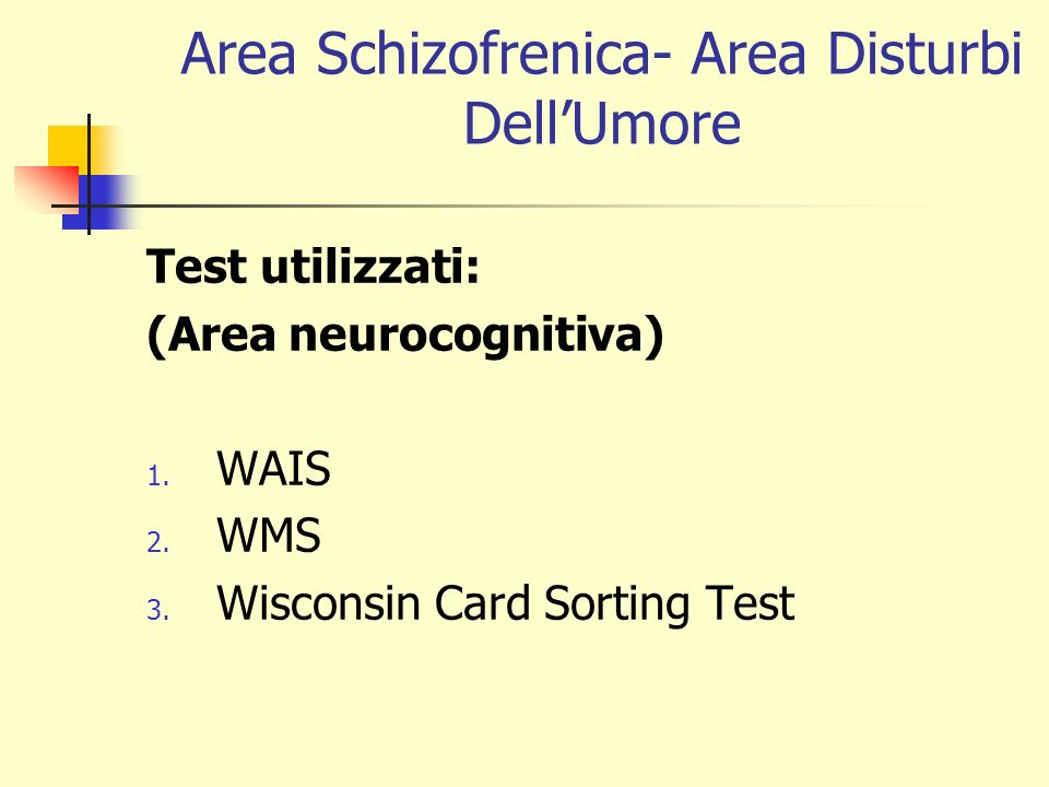 Area Schizofrenica- Area Disturbi Dell'Umore