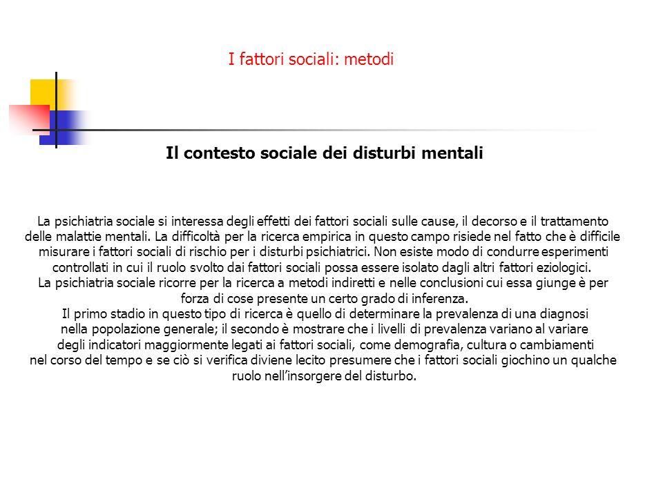 I fattori sociali: metodi