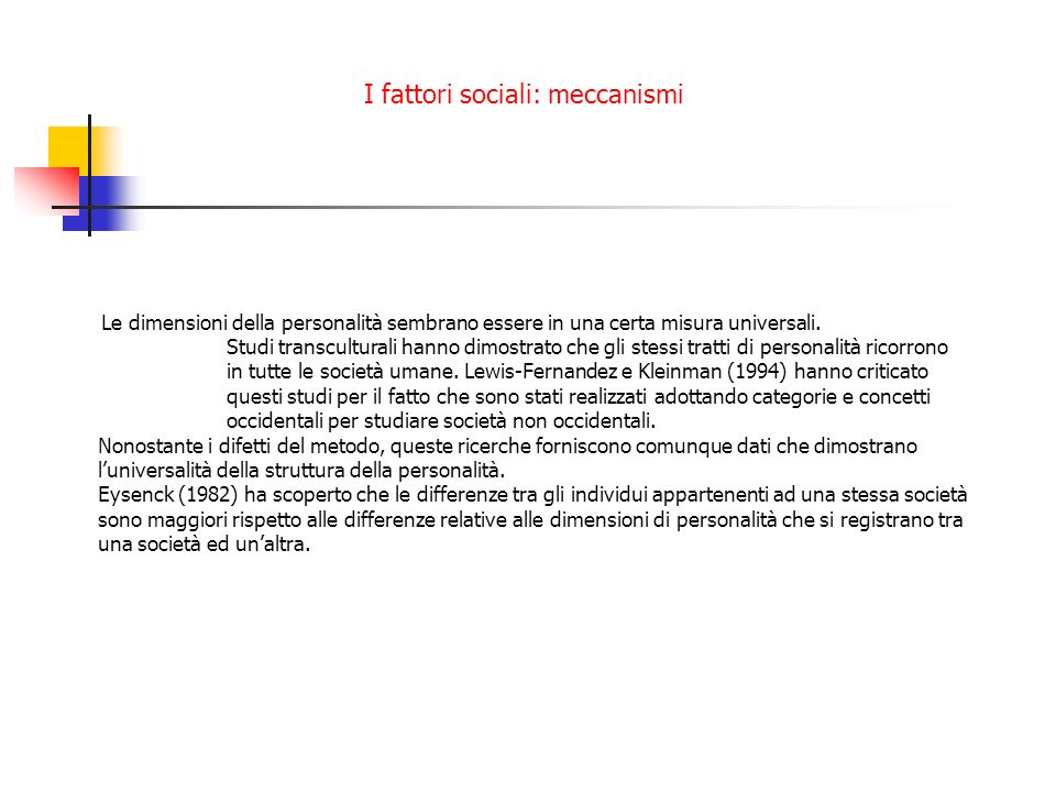 I fattori sociali: meccanismi