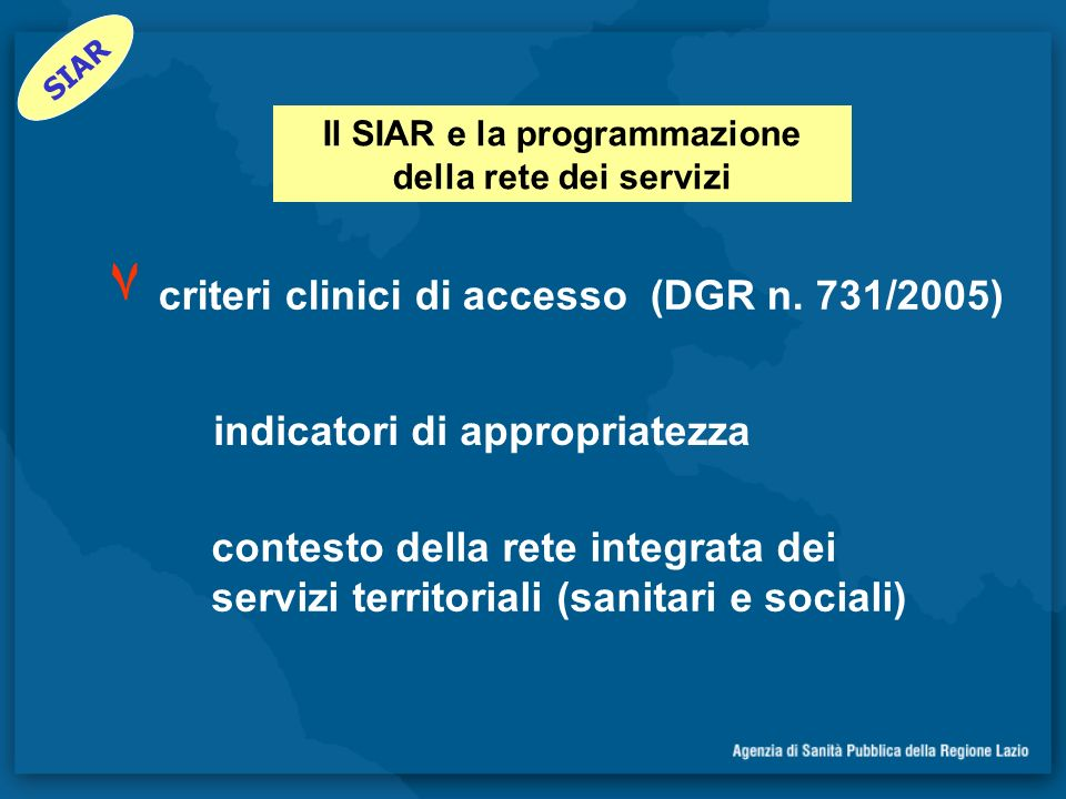 Il SIAR e la programmazione della rete dei servizi