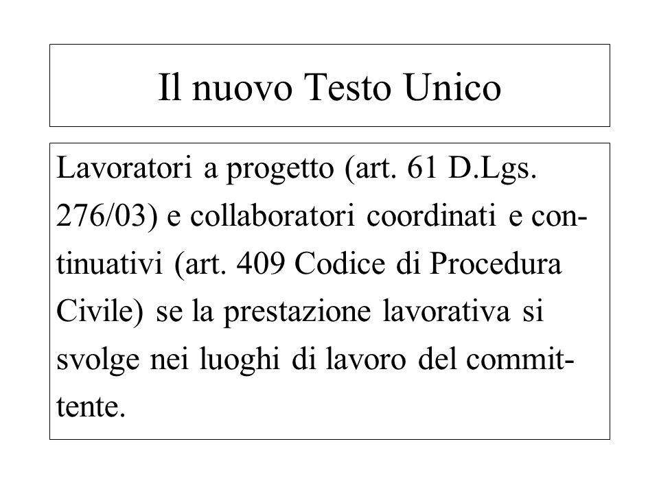 Il nuovo Testo Unico Lavoratori a progetto (art. 61 D.Lgs.
