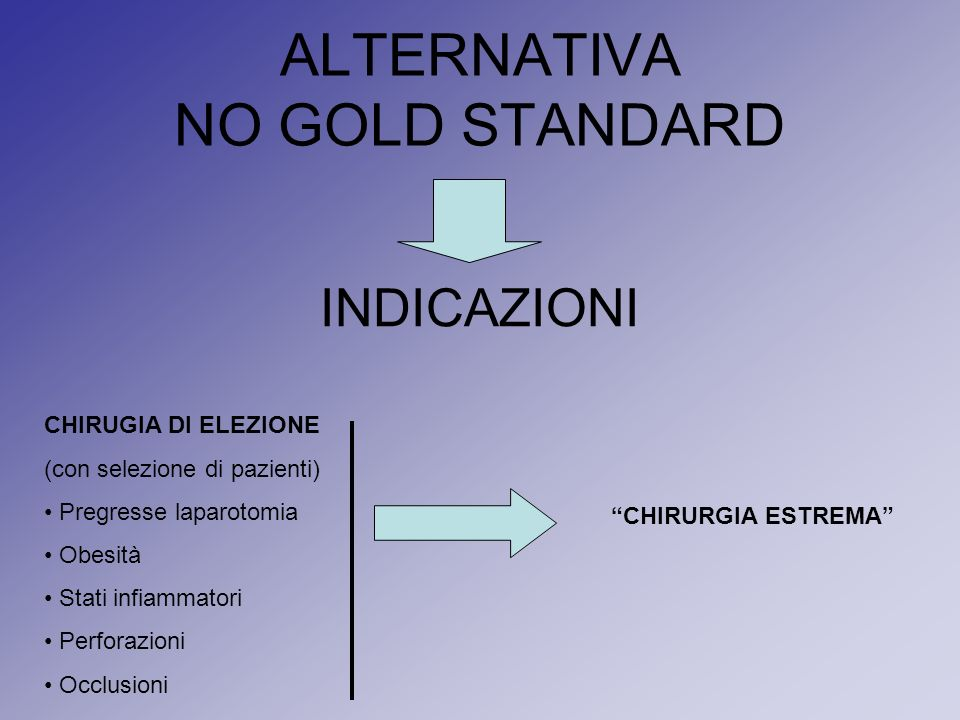 ALTERNATIVA NO GOLD STANDARD
