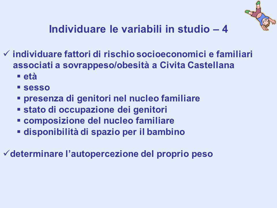 Individuare le variabili in studio – 4