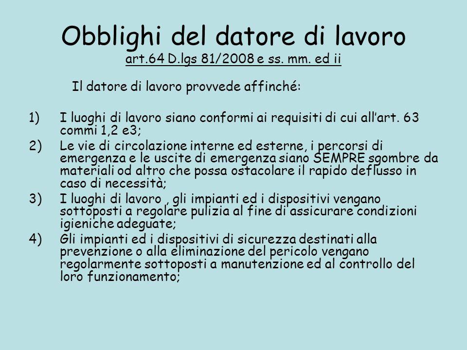 Obblighi del datore di lavoro art.64 D.lgs 81/2008 e ss. mm. ed ii