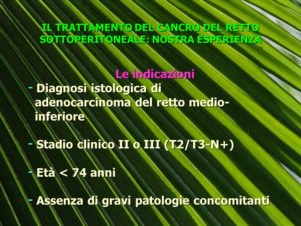 Diagnosi istologica di adenocarcinoma del retto medio- inferiore