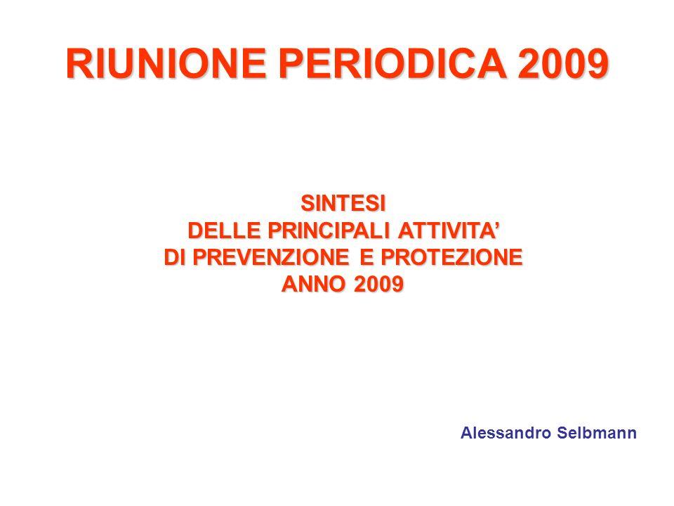 DELLE PRINCIPALI ATTIVITA' DI PREVENZIONE E PROTEZIONE