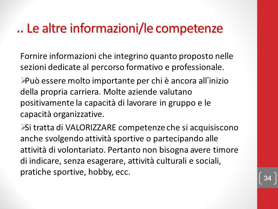 .. Le altre informazioni/le competenze