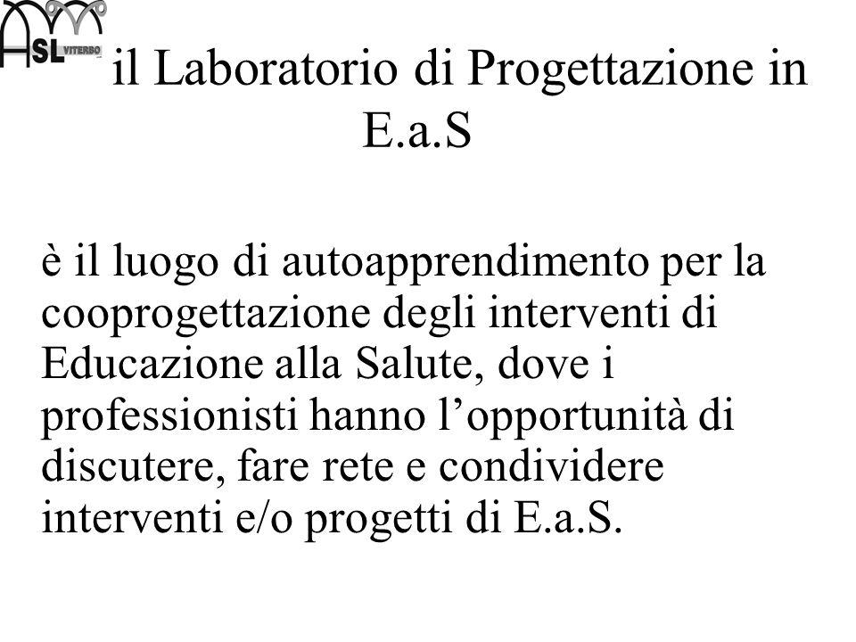 il Laboratorio di Progettazione in E.a.S