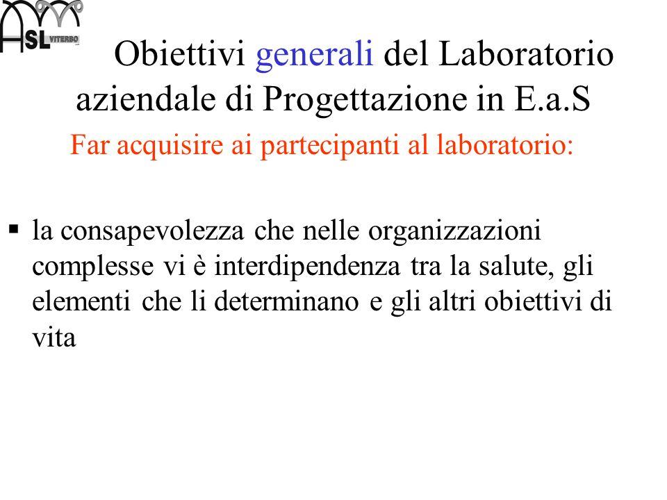 Obiettivi generali del Laboratorio aziendale di Progettazione in E.a.S