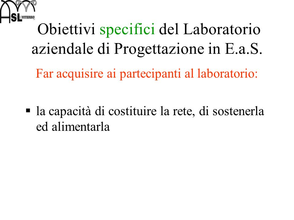 Far acquisire ai partecipanti al laboratorio: