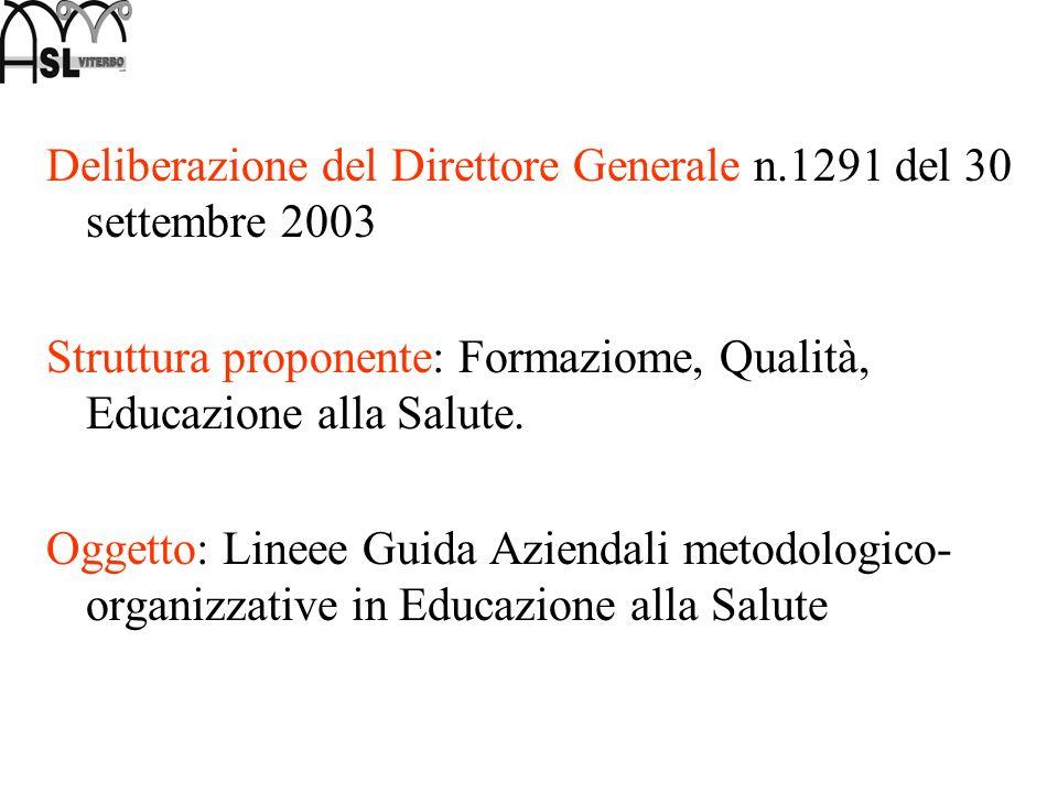 Deliberazione del Direttore Generale n.1291 del 30 settembre 2003