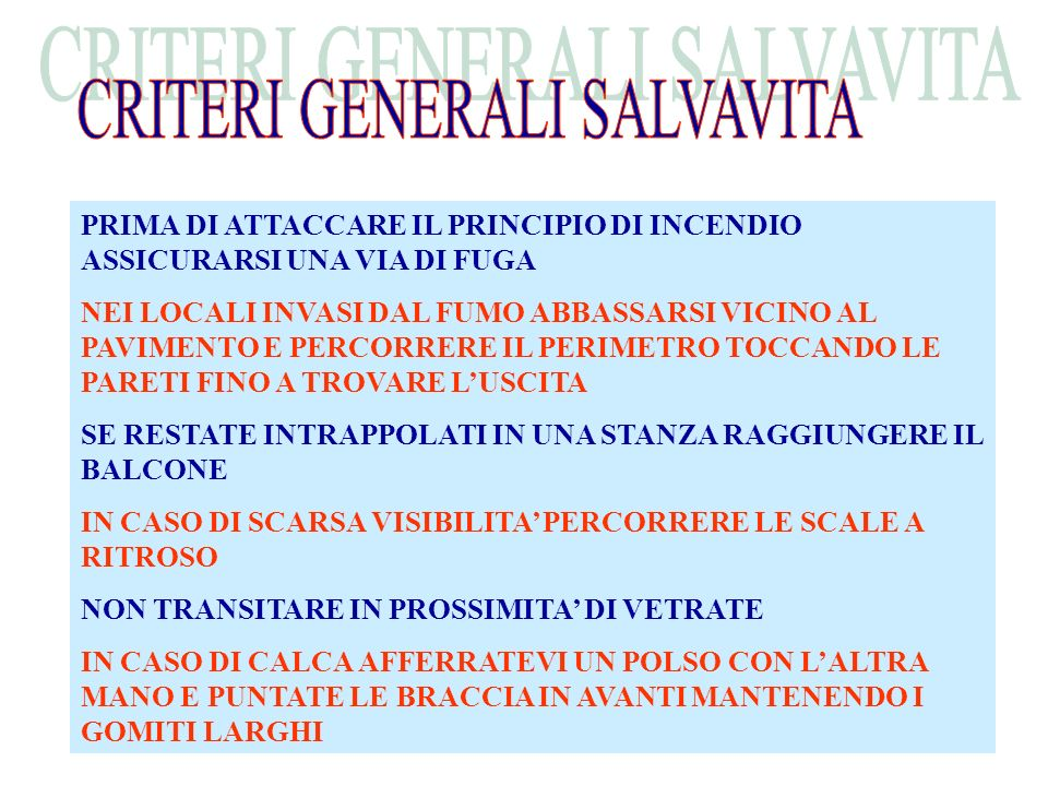 CRITERI GENERALI SALVAVITA