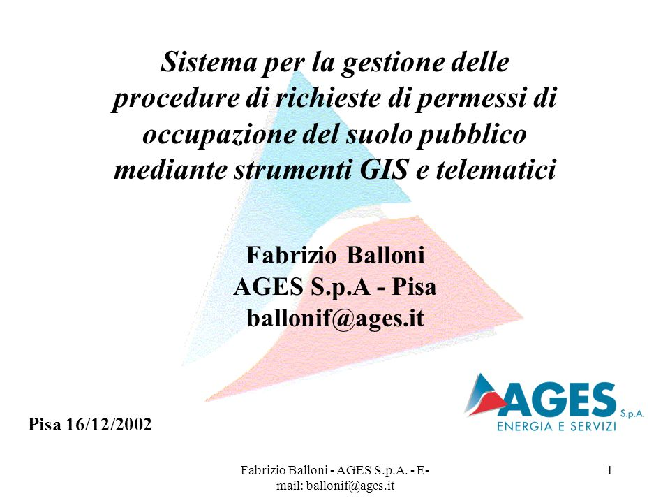 Fabrizio Balloni - AGES S.p.A. - E-mail: ballonif@ages.it