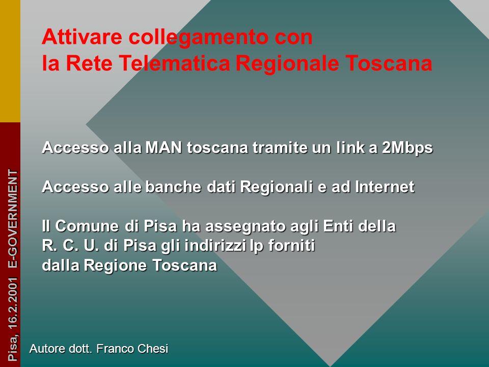 Attivare collegamento con la Rete Telematica Regionale Toscana