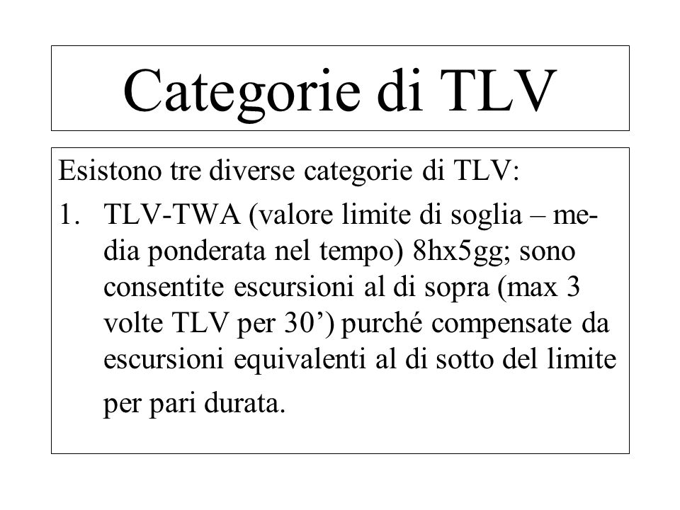 Categorie di TLV Esistono tre diverse categorie di TLV: