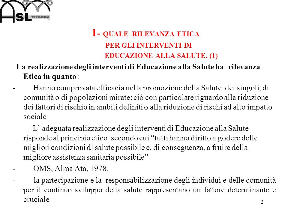 1- QUALE RILEVANZA ETICA EDUCAZIONE ALLA SALUTE. (1)