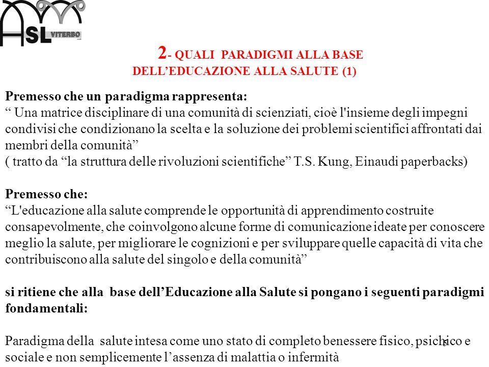 2- QUALI PARADIGMI ALLA BASE DELL'EDUCAZIONE ALLA SALUTE (1)