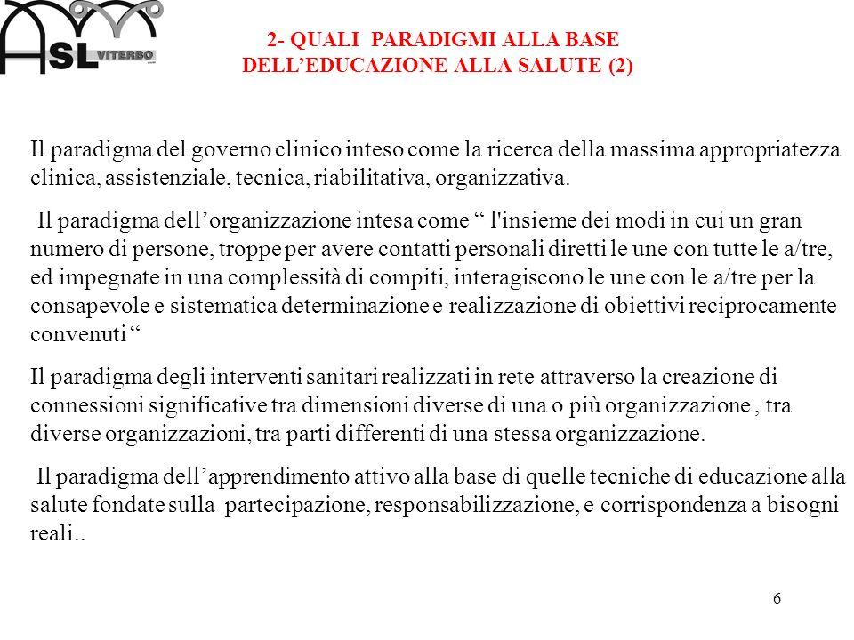 2- QUALI PARADIGMI ALLA BASE DELL'EDUCAZIONE ALLA SALUTE (2)