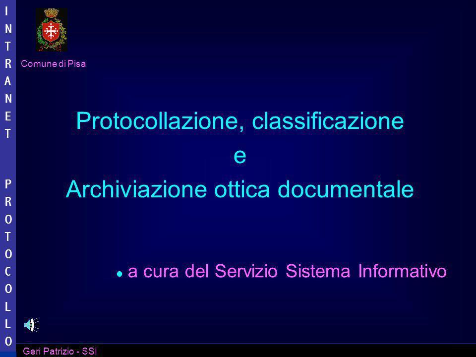 Protocollazione, classificazione e Archiviazione ottica documentale
