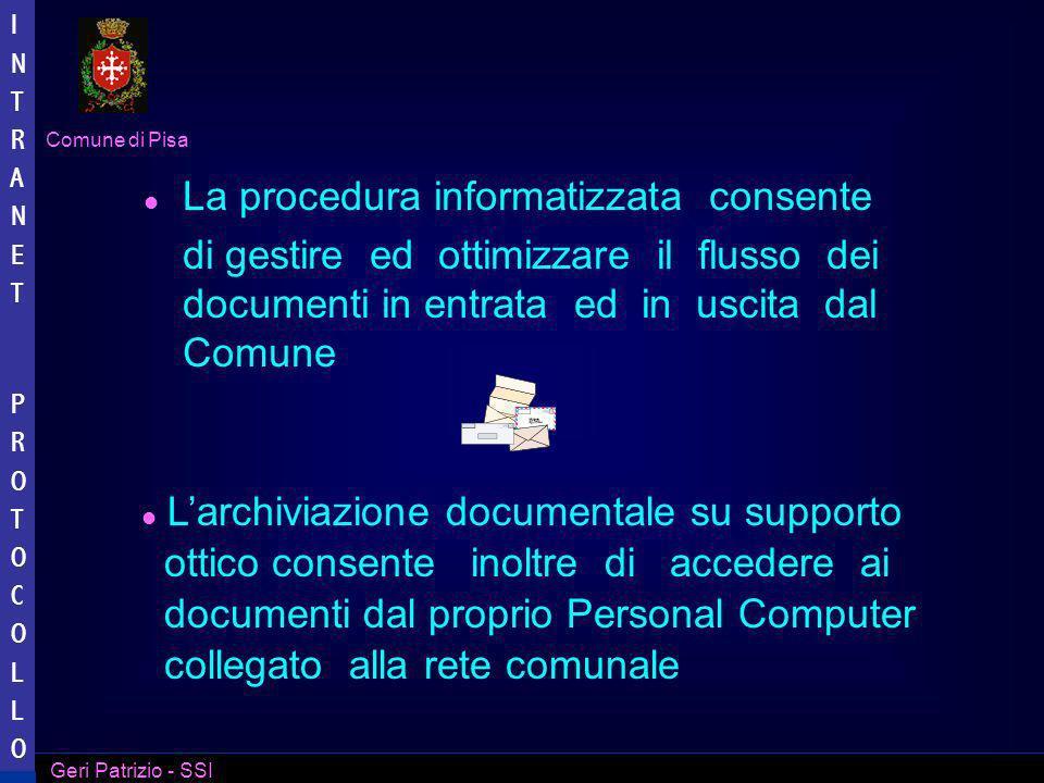 La procedura informatizzata consente