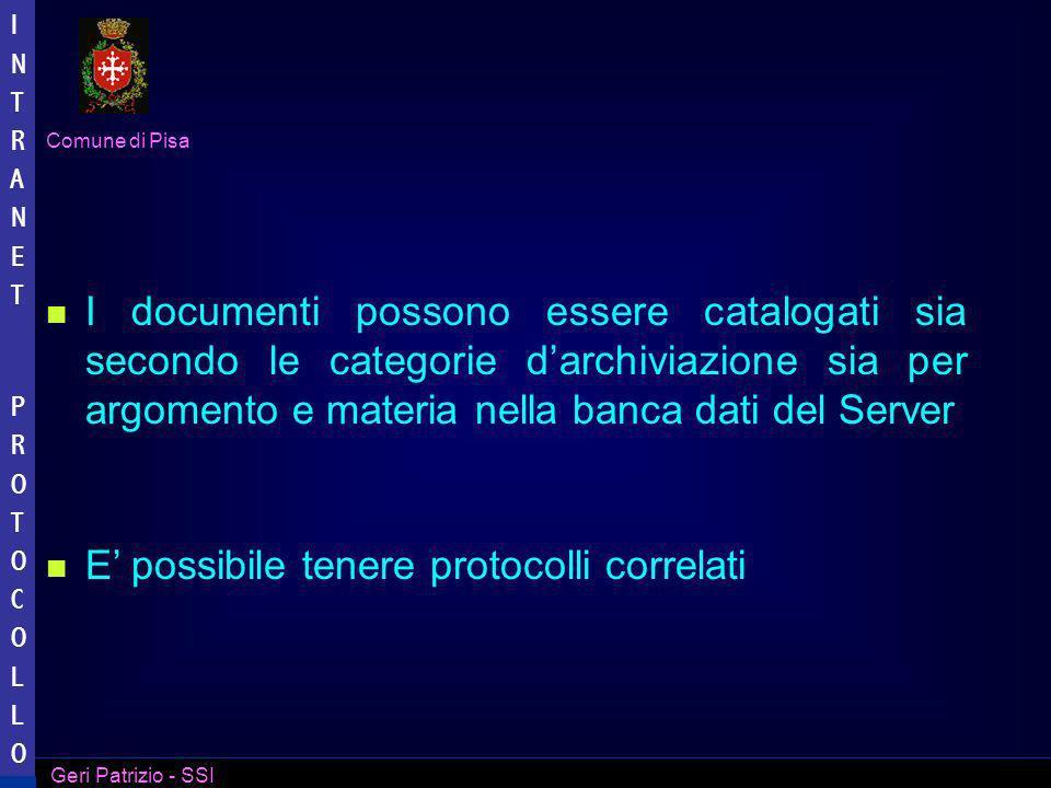 I documenti possono essere catalogati sia secondo le categorie d'archiviazione sia per argomento e materia nella banca dati del Server