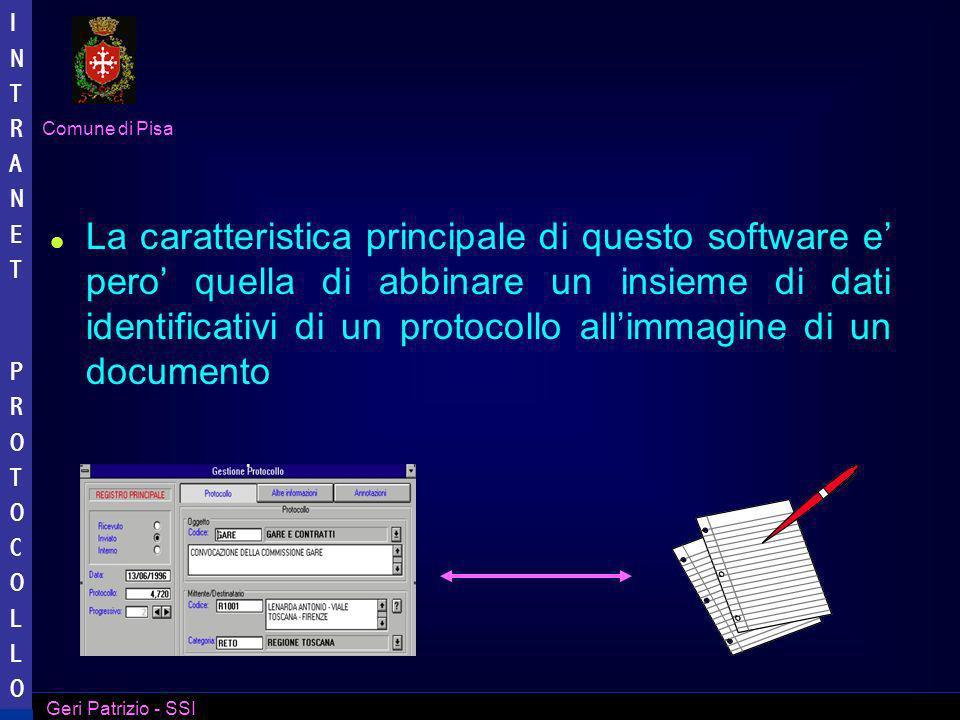 La caratteristica principale di questo software e' pero' quella di abbinare un insieme di dati identificativi di un protocollo all'immagine di un documento