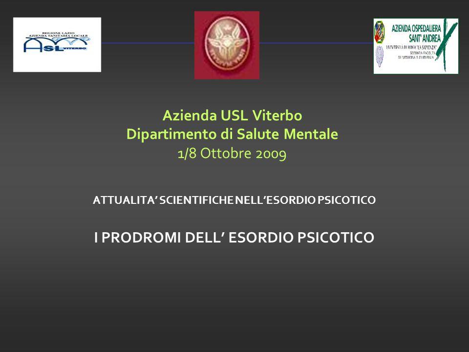 Azienda USL Viterbo Dipartimento di Salute Mentale 1/8 Ottobre 2009