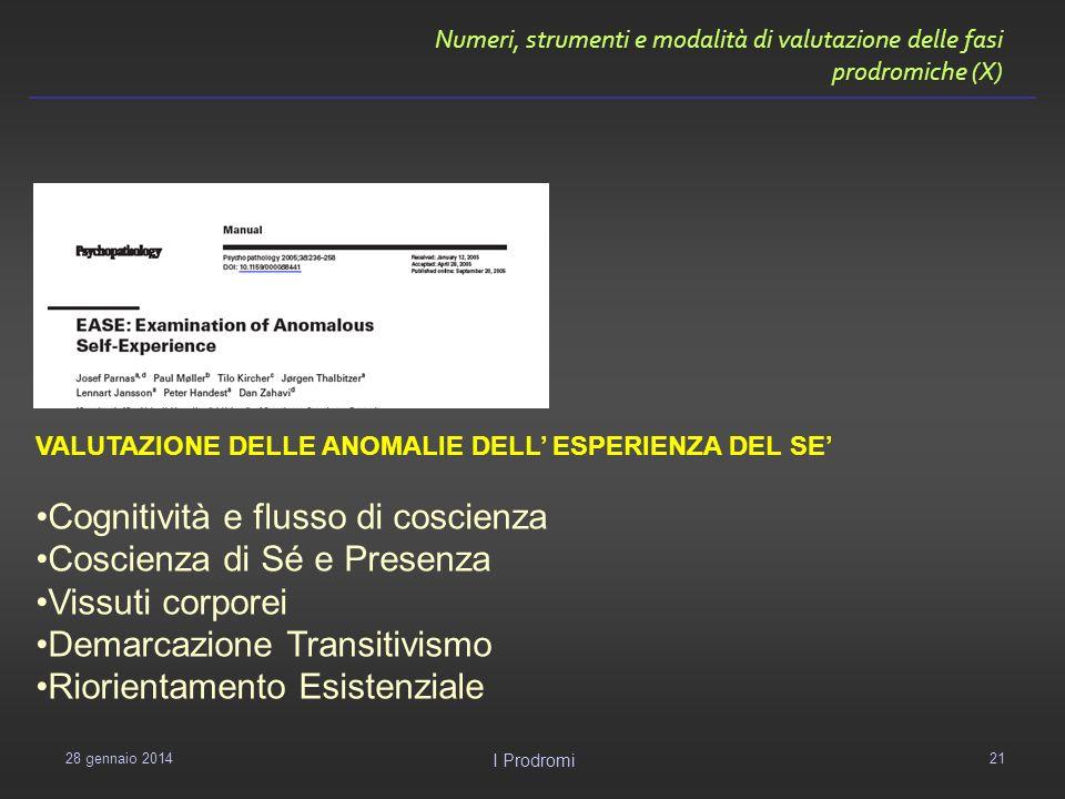 Numeri, strumenti e modalità di valutazione delle fasi prodromiche (X)