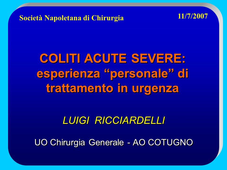 COLITI ACUTE SEVERE: esperienza personale di trattamento in urgenza