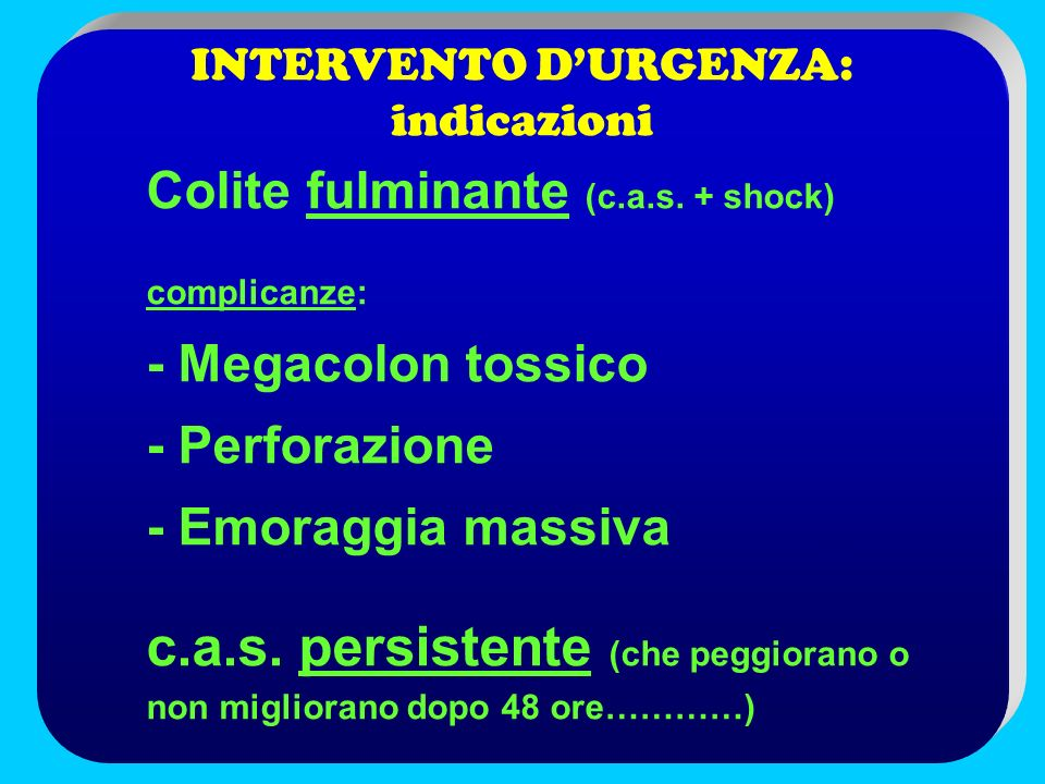 INTERVENTO D'URGENZA: indicazioni