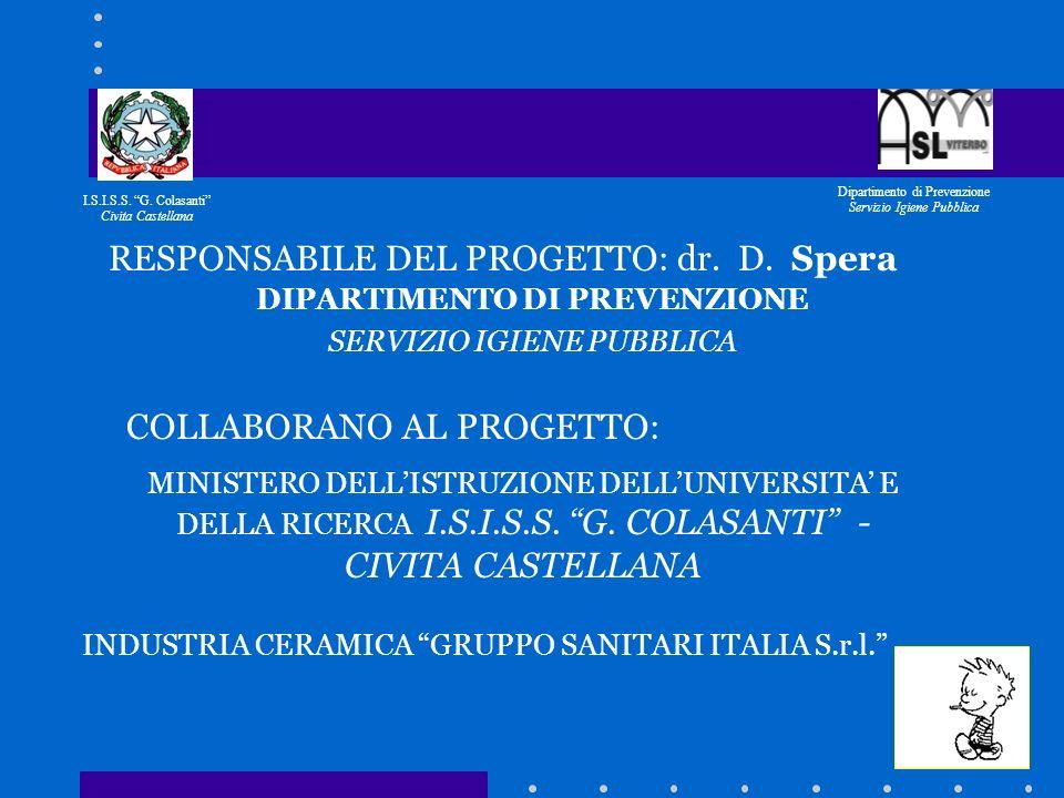RESPONSABILE DEL PROGETTO: dr. D. Spera