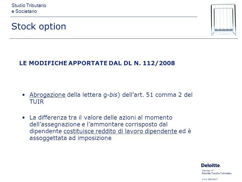 Stock option LE MODIFICHE APPORTATE DAL DL N. 112/2008. Abrogazione della lettera g-bis) dell'art. 51 comma 2 del TUIR.