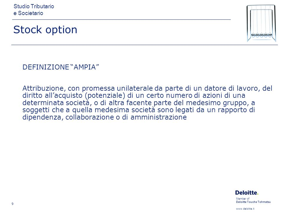 Stock option DEFINIZIONE AMPIA