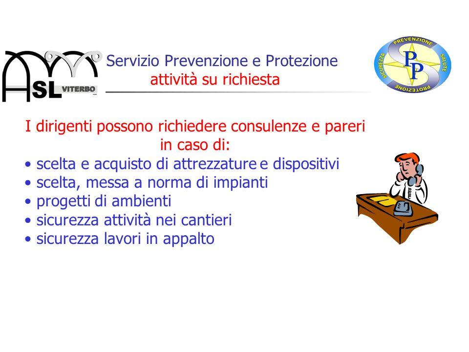 Il Servizio Prevenzione e Protezione attività su richiesta