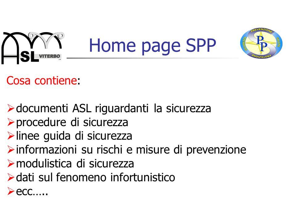 Home page SPP Cosa contiene: documenti ASL riguardanti la sicurezza