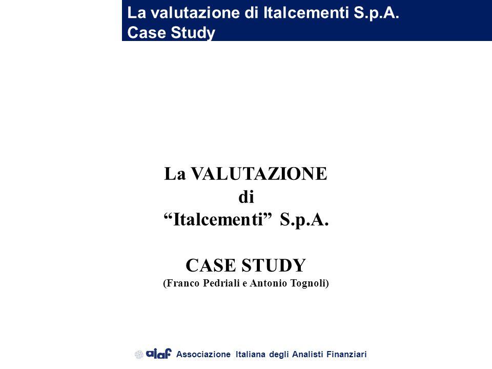 La valutazione di Italcementi S.p.A.