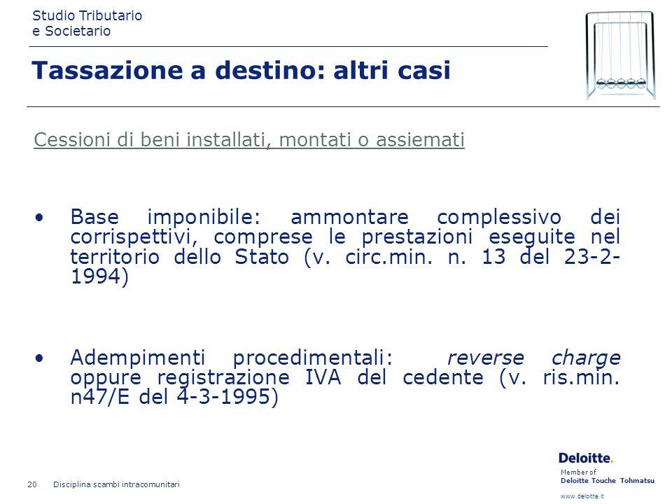 Tassazione a destino: altri casi
