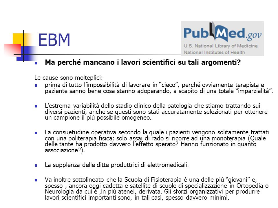 EBM Ma perché mancano i lavori scientifici su tali argomenti