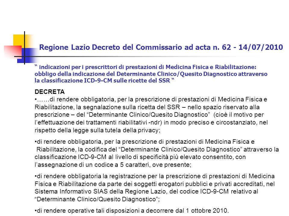Regione Lazio Decreto del Commissario ad acta n. 62 - 14/07/2010