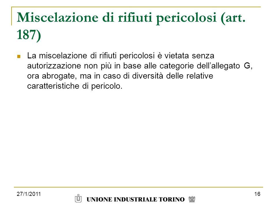 Miscelazione di rifiuti pericolosi (art. 187)