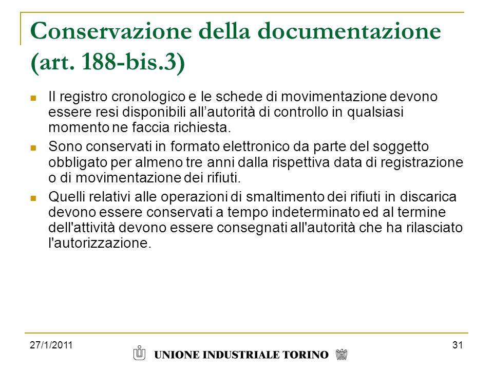 Conservazione della documentazione (art. 188-bis.3)