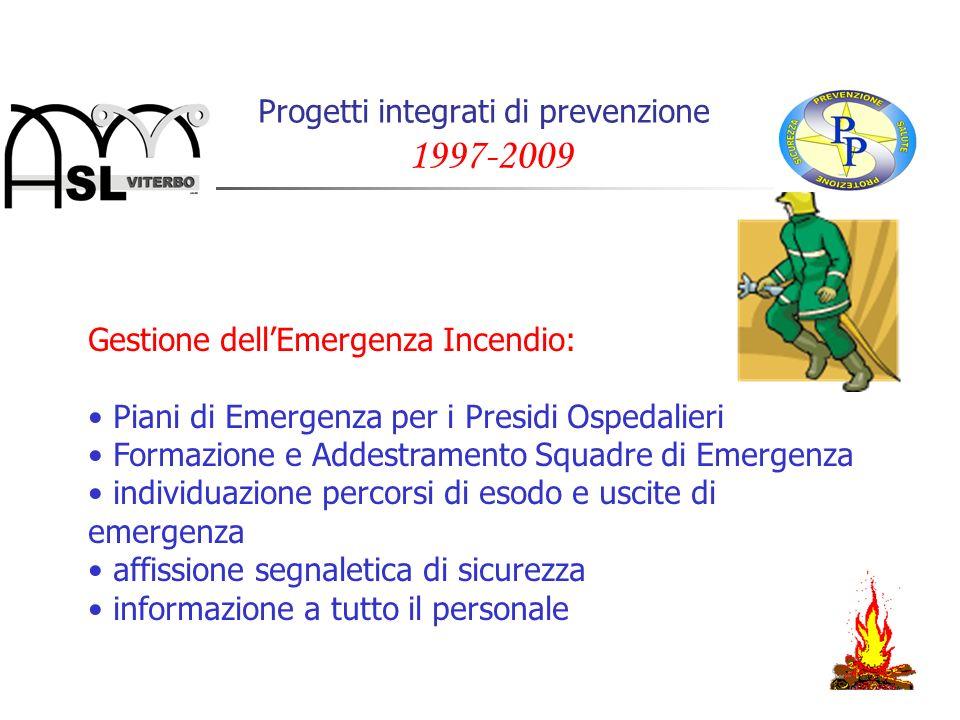 Progetti integrati di prevenzione 1997-2009