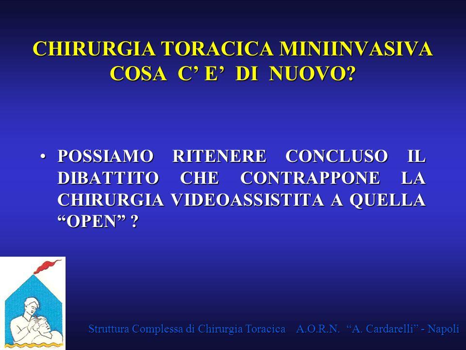 CHIRURGIA TORACICA MINIINVASIVA COSA C' E' DI NUOVO